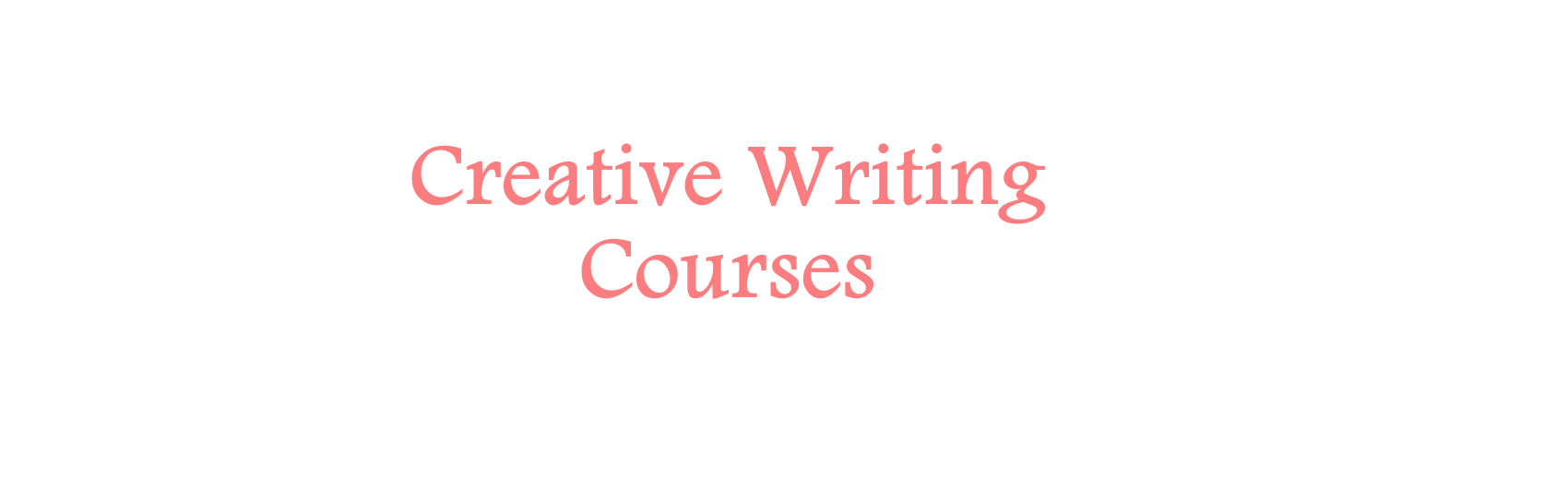| A Way With Works | Creative Writing Workshops | Creative writing courses