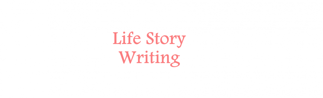 LIFE STORY Writing - A way with words